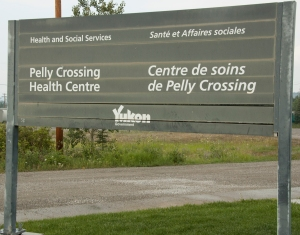 Pelly Crossing Health Centre sign